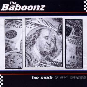 The Baboonz - Too much is not enough