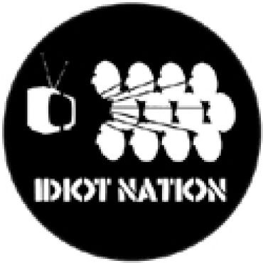 Idiot nation