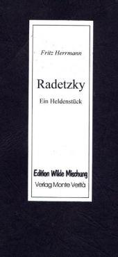 Radetzky. Ein Heldenstück