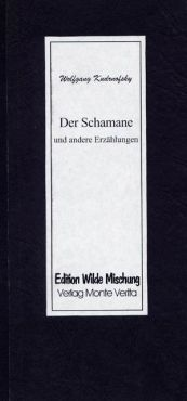 Der Schamane und andere Erzählungen
