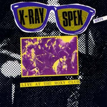 X-Ray Spex - Live at the Roxy club
