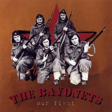 The Bayonets - Our fight