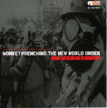 Monkeywrenching the new world order (CD)