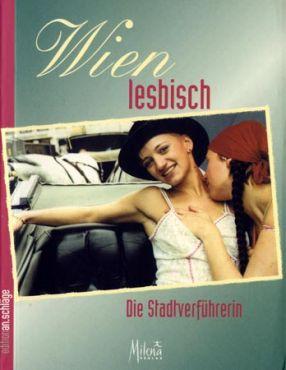Wien lesbisch - Die Stadtverführerin