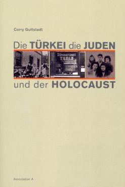 Die Türkei, die Juden und der Holocaust