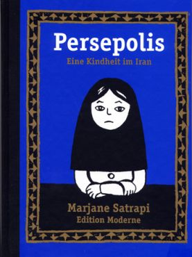 Persepolis 1. Eine Kindheit im Iran