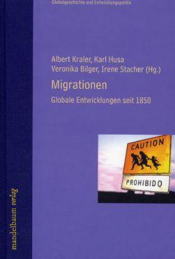 Migrationen. Globale Entwicklungen seit 1850