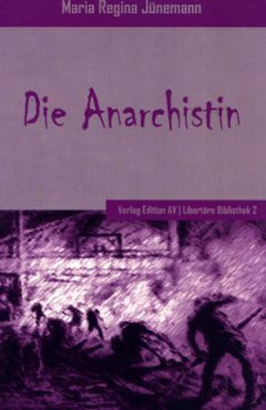 Die Anarchistin