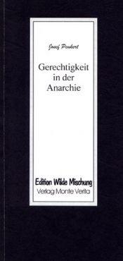 Gerechtigkeit in der Anarchie