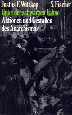 (Antiquariat) Unter der schwarzen Fahne. Aktionen und Gestalten des Anarchismus