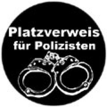 Platzverweis für Polizisten