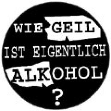 Wie geil ist eigentlich Alkohol?