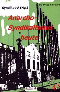 Anarchosyndikalismus heute Nr. 2 - Organisation