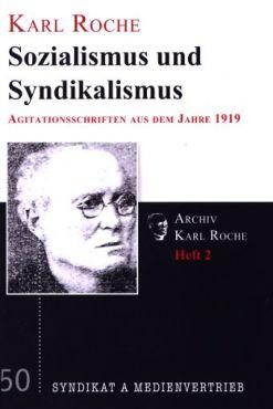 Sozialismus und Syndikalismus. Agitationsschriften aus dem Jahr 1919