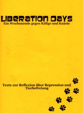 Liberation Days. Ein Wochenende gegen Käfige und Knäste