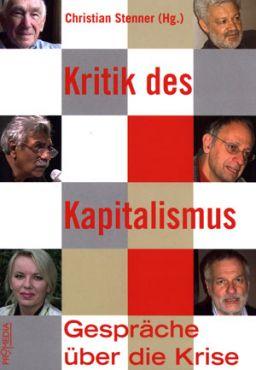 Kritik des Kapitalismus. Gespräche über die Krise