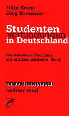 Studentenverbindungen in Deutschland. Ein kritischer Überblick aus antifaschistischer Sicht