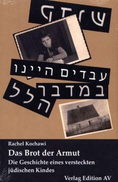 Brot der Armut. Die Geschichte eines jüdischen versteckten Kindes. Roman