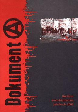 Dokument A - Berliner anarchistisches Jahrbuch 2009