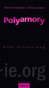 Polyamory. Eine Erinnerung