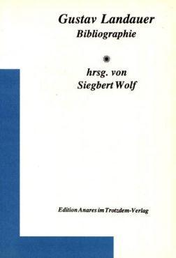 (Antiquariat) Gustav Landauer Bibliographie
