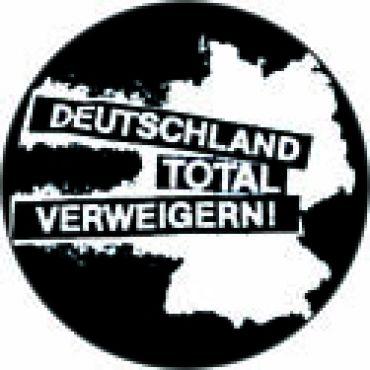 Deutschland total verweigern