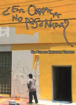 En Oaxaca no pasanada?