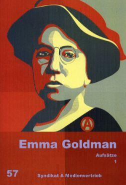 Emma Goldman. Aufsätze 1