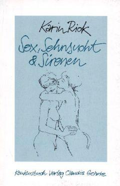 Sex, Sehnsucht und Sirenen. Erzählungen