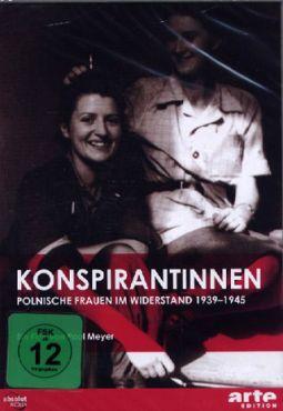Konspirantinnen. Polnische Frauen im Widerstand 1939 - 1945