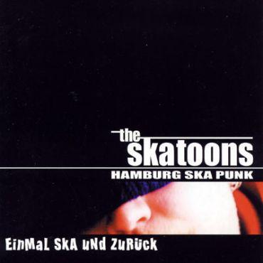 The Skatoons - Einmal Ska und zurück