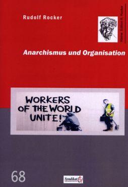 Anarchismus und Organisation