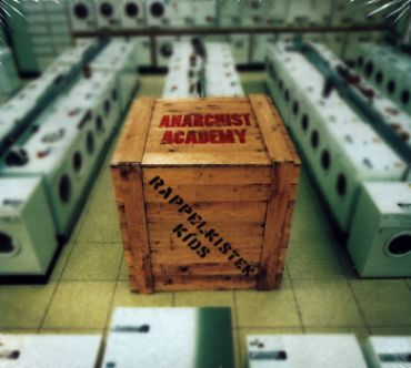 Anarchist Academy - Rappelkistenkids