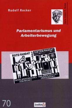 Parlamentarismus und Arbeiterbewegung
