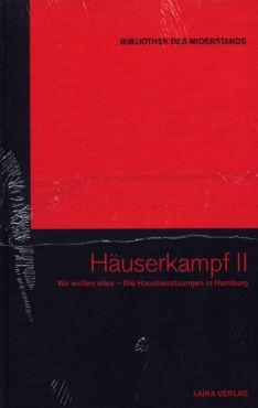 Häuserkampf 2. Wir wollen alles - Die Hausbesetzungen in Hamburg (Buch+DVD - Bibliothek des Widerstands Band 22)