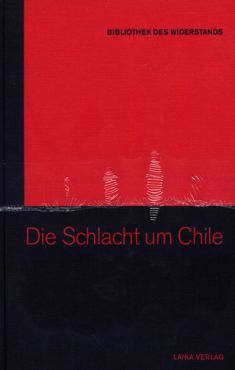 Die Schlacht um Chile (Buch+DVD - Bibliothek des Widerstands Band 7)