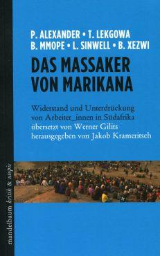 Das Massaker von Marikana. Widerstand und Unterdrückung von Arbeiter_innen in Südafrika
