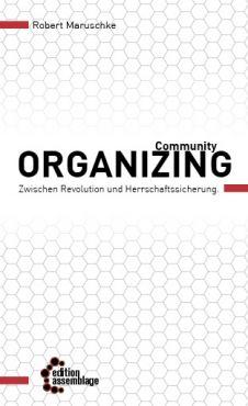 Community Organizing. Zwischen Revolution und Herrschaftssicherung