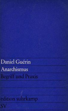 (Antiquariat) Anarchismus. Begriff und Praxis