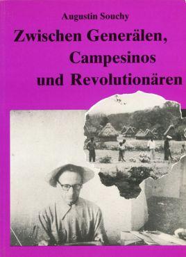 (Antiquariat) Zwischen Generälen, Campesinos und Revolutionären