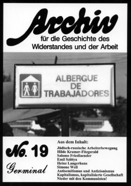 Archiv für die Geschichte des Widerstandes und der Arbeit 19