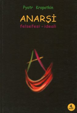 Anarsi. Felsefesi Ideali