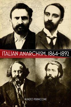 Italian Anarchism 1864-1892