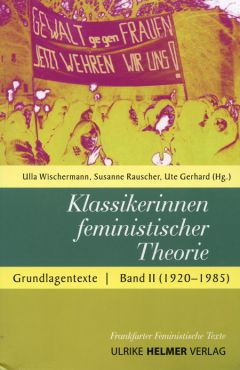 Klassikerinnen feministischer Theorie. Grundlagentexte Band 2 (1920-1985)