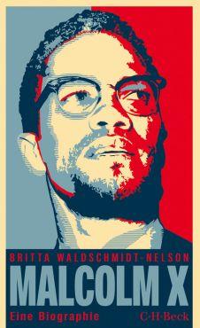 Malcolm X. Eine Biographie