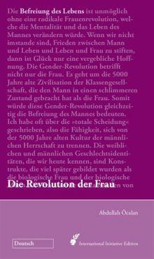 Befreiung des Lebens: Die Revolution der Frau