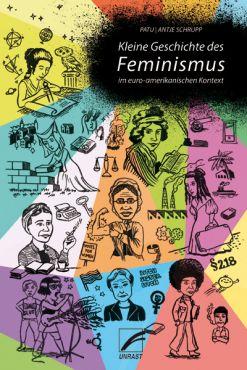 Kleine Geschichte des Feminismus im euro-amerikanischen Kontext