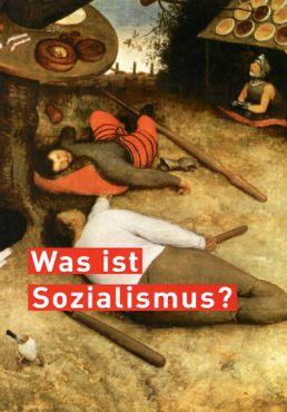 Was ist Sozialismus?
