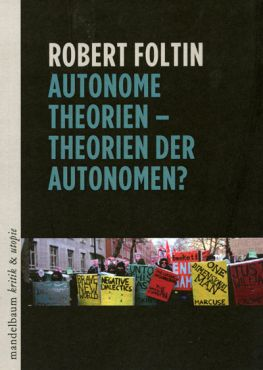 Autonome Theorien - Theorien der Autonomen?