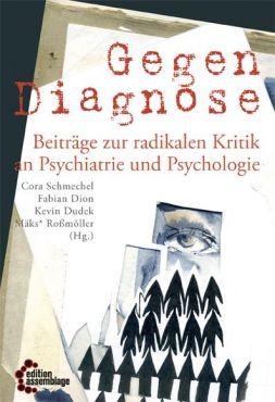 Gegendiagnose. Beiträge zur radikalen Kritik an Psychologie und Psychiatrie 1
